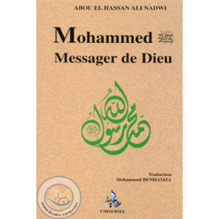 Mohammed, Messager de Dieu