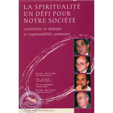 La spiritualité un défi pour notre société