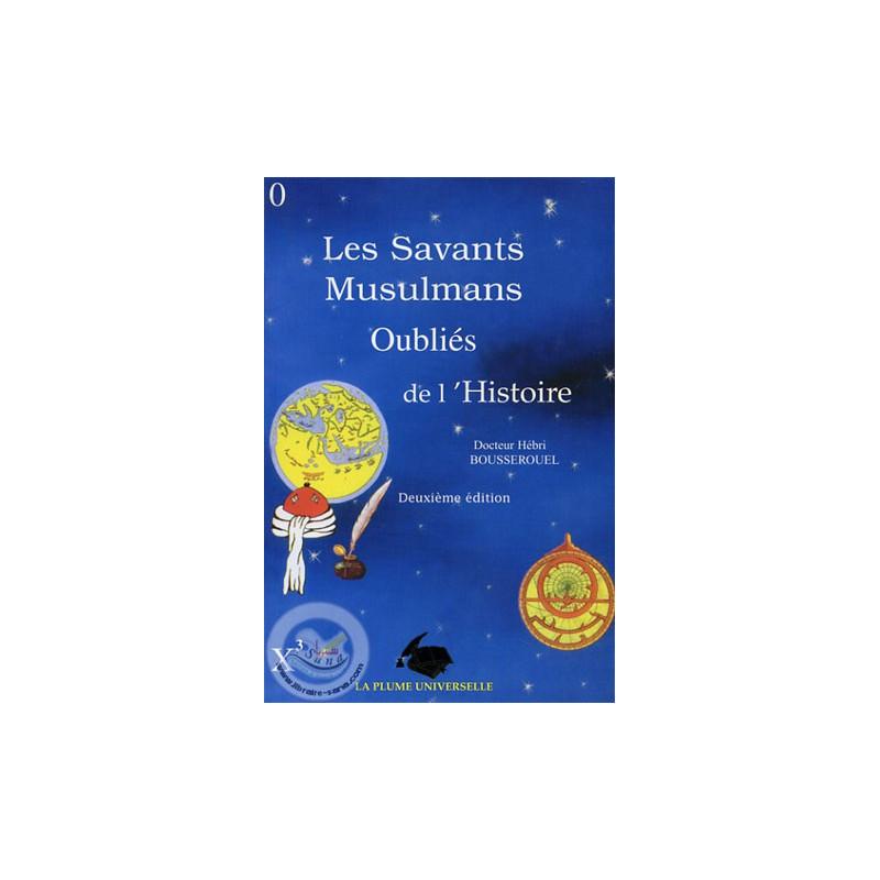 Les Savants musulmans oubliés de l'Histoire sur Librairie Sana