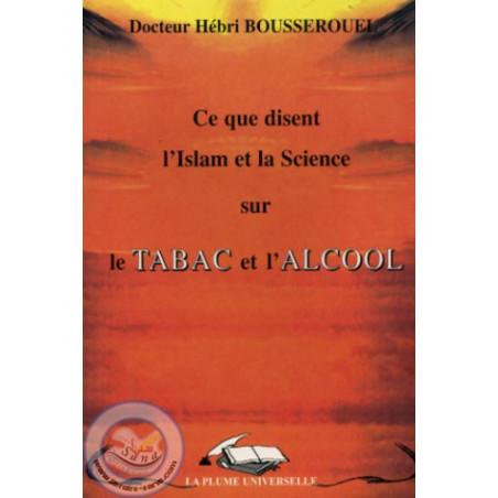 Ce que disent l'Islam et la Science sur le tabac et l'alcool
