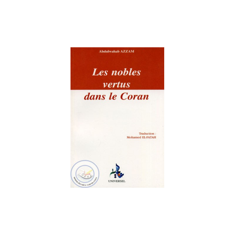Les nobles vertus dans le Coran sur Librairie Sana