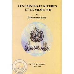 Les saintes Ecritures et la Vraie Foi sur Librairie Sana