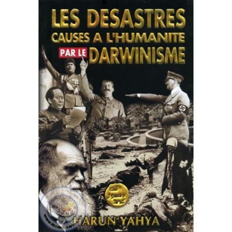 Les désastres causés à l'humanité par le darwinisme par Harun Yahya, Edition Al-Attique