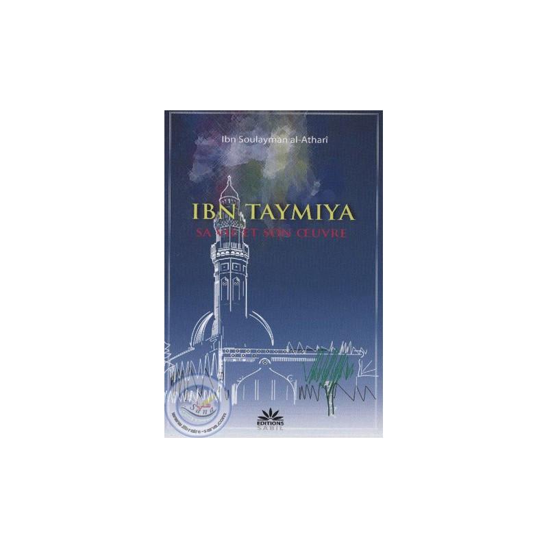 Ibn Taymiyya: sa vie et son œuvre sur Librairie Sana