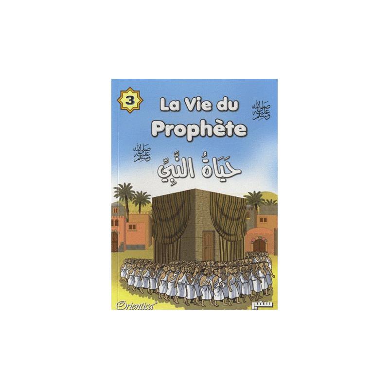 La vie du Prophète tome 3