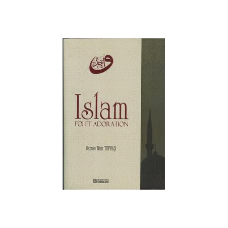 Islam Foi Adoration