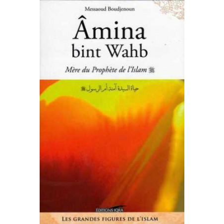 Amina Bint wahb, Mère du Prophète (SWS) d'après Messaoud Boudjenoun