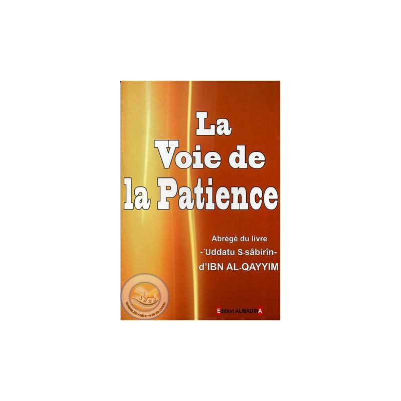 La voie de la patience sur Librairie Sana