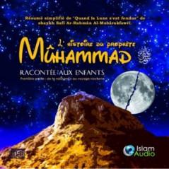 Cd audio: L'histoire du prophète Muhammad racontée aux enfants (Volume 1)