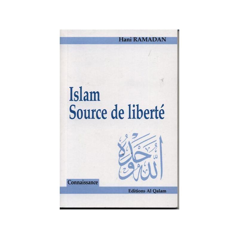 Islam. Source de liberté.
