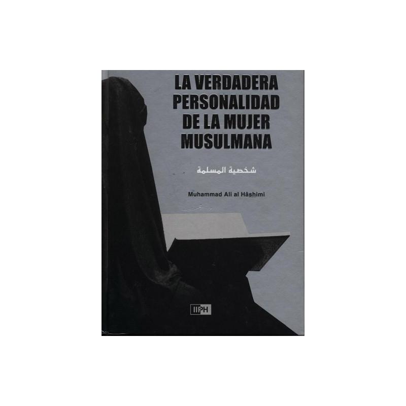 La verdadera personalidad de la mujer musulmana (espagnol)