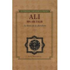 Ali ibn abi Talib - Le héros de la chevalerie