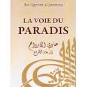 La voie du Paradis d'apres Ibn Qayyim al-Jawziyya