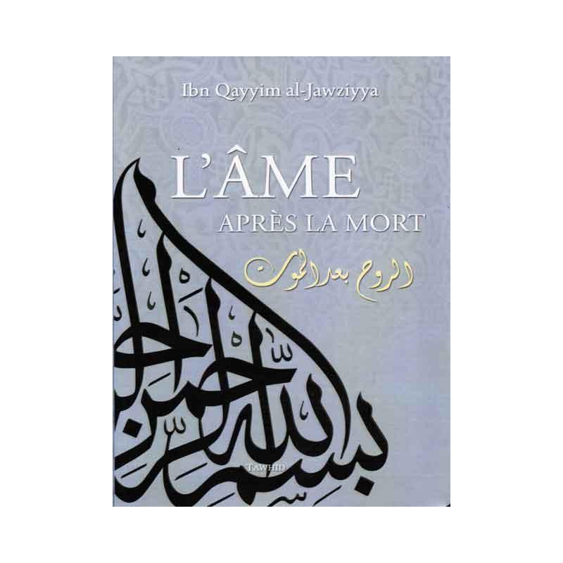 L'Âme après la mort d'apres Ibn Qayyim al-Jawziyya