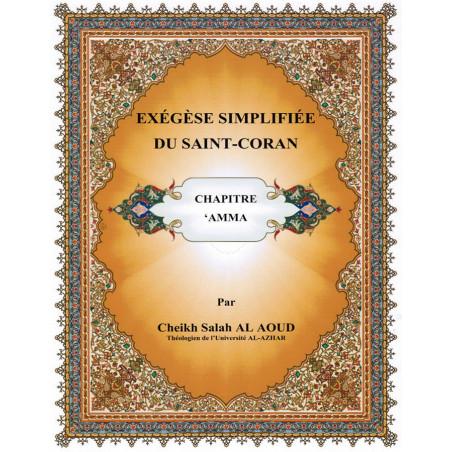 Exégèse simplifiée du Saint Coran – Chapitre Amma