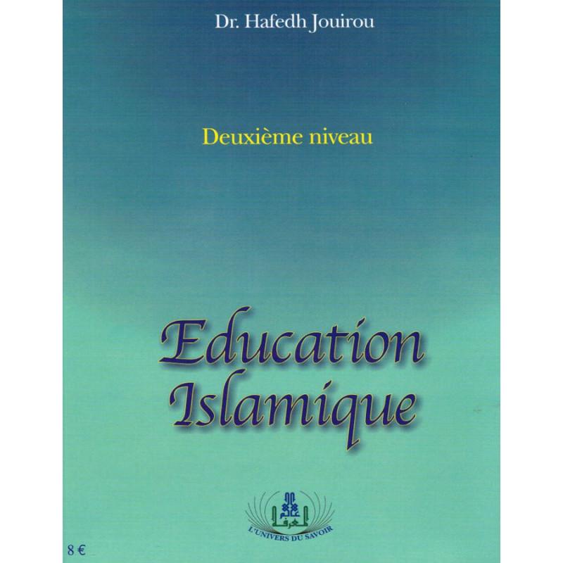 Education Islamique ( deuxieme niveau) - Hafedh Jouirou
