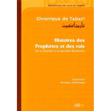 Chronique de Tabari - histoire des prophètes et des rois (Souple)