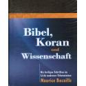 Bibel, Koran und Wissenschaft