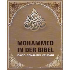 Mohammed in der Bibel - David Benjamin Keldani