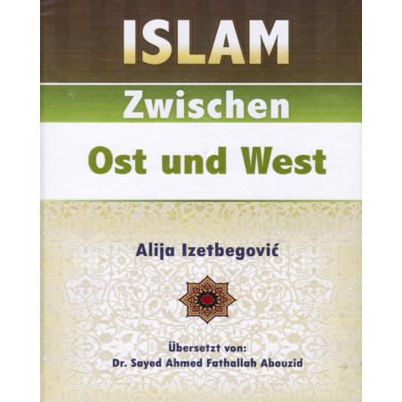 Islam Zwishen Ost und West