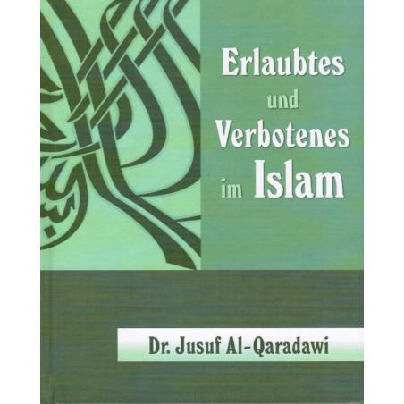 Erlaubtes und Verbotenes im Islam