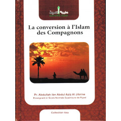 La conversion a l'Islam des compagnons sur Librairie Sana
