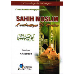 Sahih Moslim - l'authentique de moslim - version poche