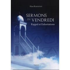Sermons du vendredi - d'après Hani Ramadan