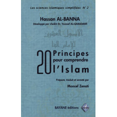 20 principes pour comprendre l'Islam
