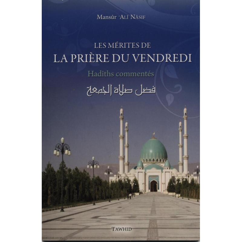 Les mérites de la prière du vendredi : hadiths commentés