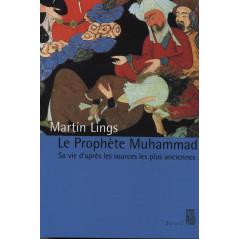 Le Prophète Muhammad d'après Martin Lings