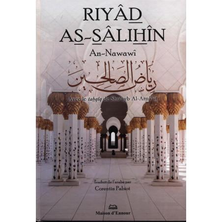 Riyâd As-Sâlihîn - Avec le tahqîq de Shu'ayb Al-Arnâ'ut