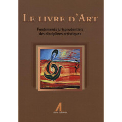 Le livre d'art - Fondements jurisprudentiels des disciplines artistiques