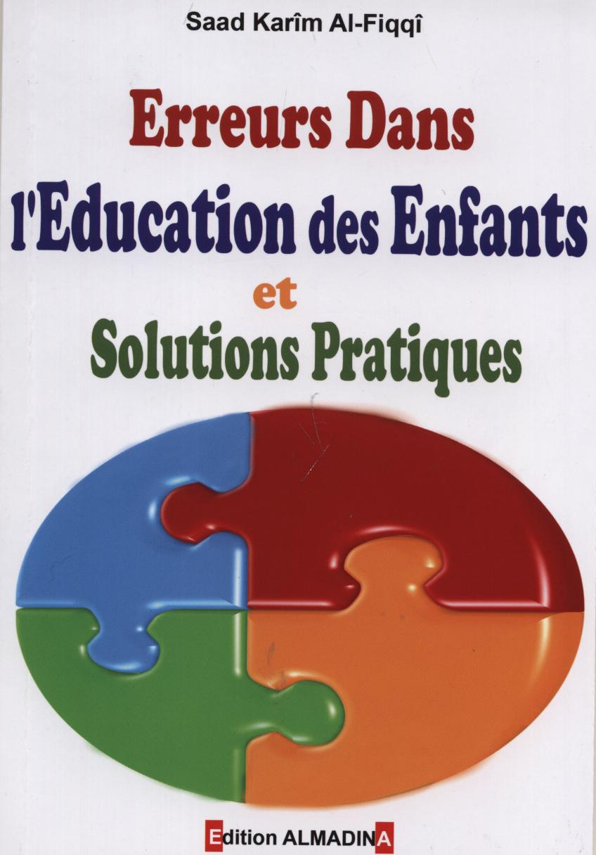 erreurs dans l education des enfants et solutions pratiques
