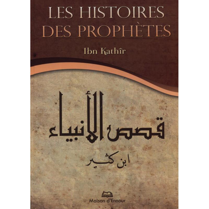 Les histoires des prophètes (Ibn Kathir)