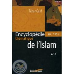 Encyclopédie thématique de l'Islam Vol 1 et 2 sur Librairie Sana