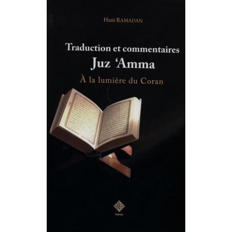 Traduction et commentaires Juz 'Amma d'après Hani Ramadan