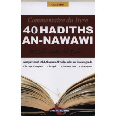 Commentaires 40 Hadiths An-Nawawi