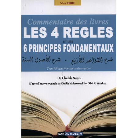 Les 4 règles et les 6 principes fondamentaux