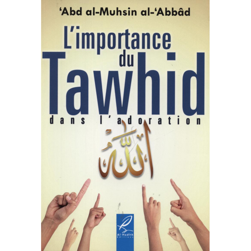 L'importance du Tawhid