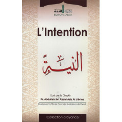 L'intention - d'après Abdullah AL JIBRINE