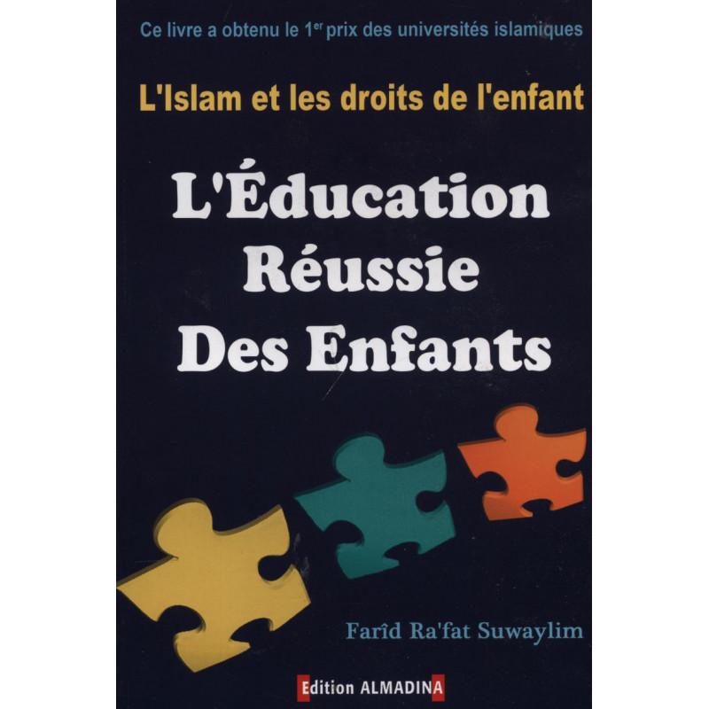 L'éducation réussie des enfants