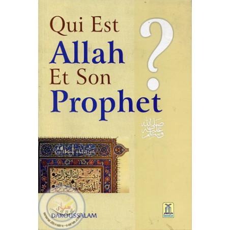 Qui est Allah et Son Prophète?