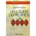 Les califes du Prophète sur Librairie Sana