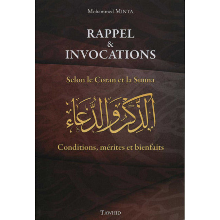 Rappel et Invocations selon le Coran et la Sunna