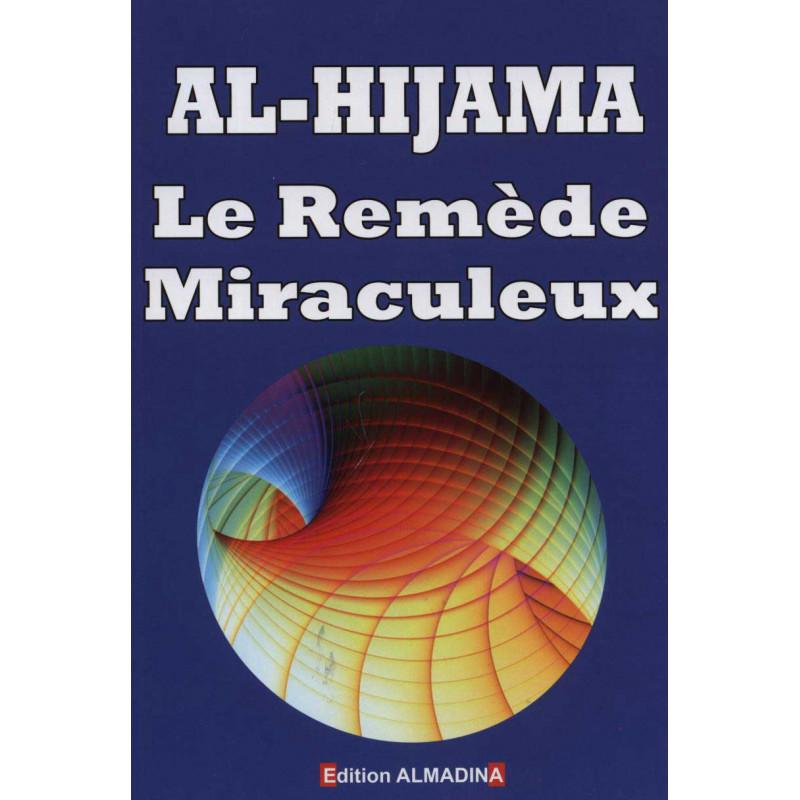 Al-Hijama. Le remède miraculeux