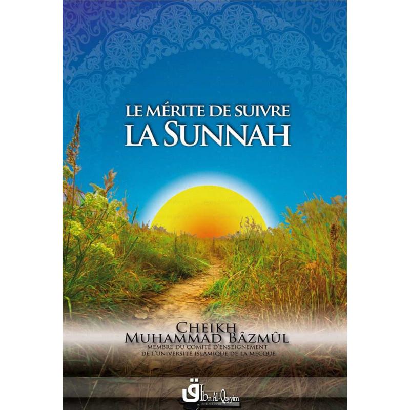 Le mérite de suivre la sunnah