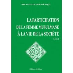 La participation de la femme musulmane à la vie de la société