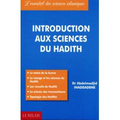 Introduction aux sciences du hadith par Dr Ihaddadene