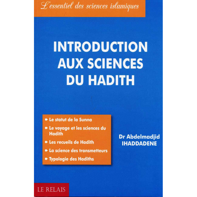 Introduction aux sciences du hadith par Dr Ihaddadene